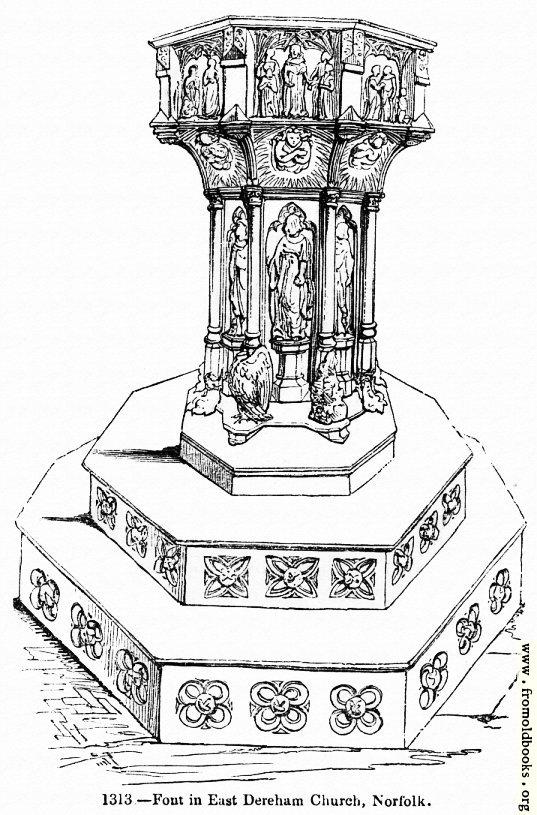[Picture: 1313.—Font in East Dereham Church, Norfolk]