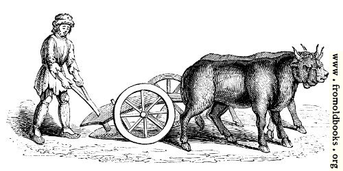 [Picture: Two-wheeled plough. (From Harleian MS. No. 4374)]