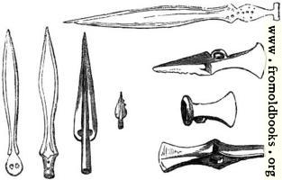 [picture: 31.---British Weapons of Bronze, in their earliest and improved state.]