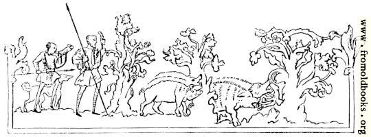 [picture: 231.---Boar-Hunting.---(From Cotton MS.)]