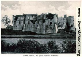 [picture: Carew Castle: Sir John Perrot's Building]