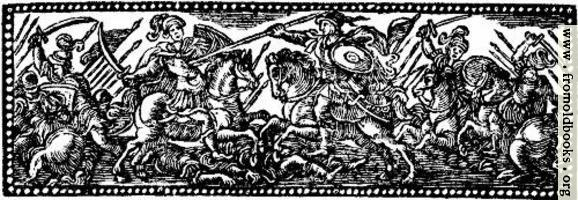 [Picture: Chapter Heading Woodcut Featuring Soldiers on Horesback with Spears]