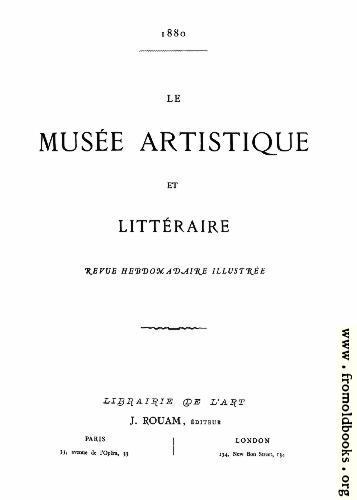 [Picture: Title Page, Le Musée Artistique et Littéraire]