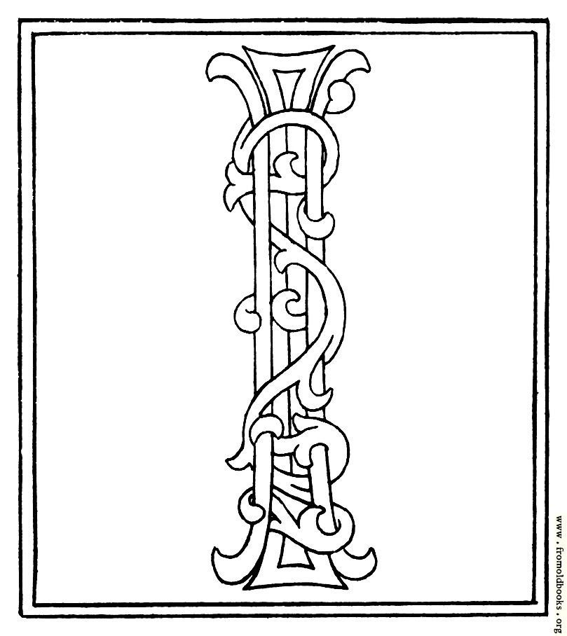 [Picture: clipart: initial letter I from late 15th century printed book]