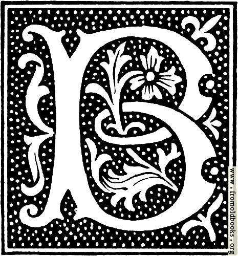 [Picture: clipart: initial letter B from beginning of the 16th Century]
