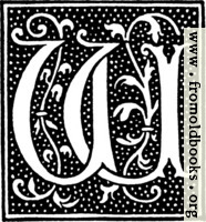 [picture: clipart: initial letter W from beginning of the 16th Century]