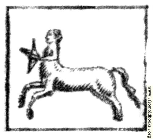 [Picture: Sagittarius (the Archer, or Centaur)]