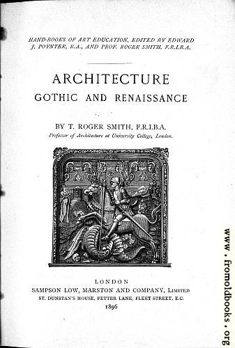 [Picture: Title Page, Architecture: Gothic and Renaissance]