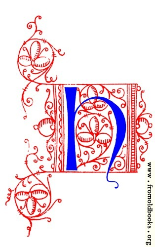 [Picture: Decorative uncial initial letter H from fifteenth Century Nos. 4 and 5.]