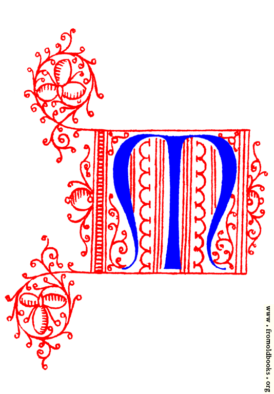 [Picture: Decorative uncial initial letter M from fifteenth Century Nos. 4 and 5.]