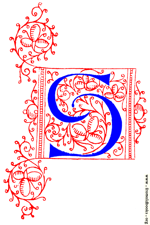 [Picture: Decorative uncial initial letter S from fifteenth Century Nos. 4 and 5.]