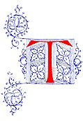 [picture: Decorative initial letter T from fifteenth Century Nos. 4 and 5.]