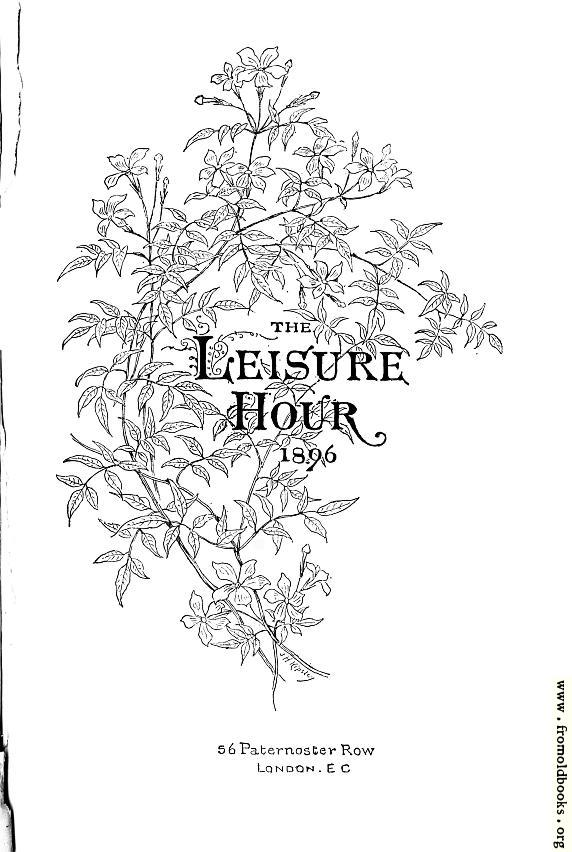 [Picture: Title Page, the Leisure Hour]