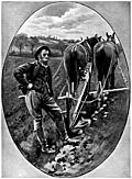 [picture: Who ploughs with pain his native lea / And reaps the labour of his hands]