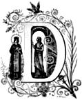 [picture: Decorative initial letter ``D'' with lady and saint and birds]