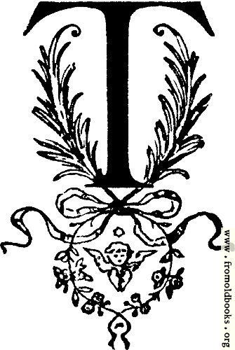 "[Picture: Decorative initial letter 'T""]"
